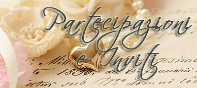 Partecipazioni e Inviti Matrimonio, Cresima e Comunione. Biglietti nascita e biglietti bomboniera
